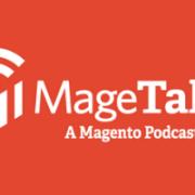 MageTalk Magento Podcast